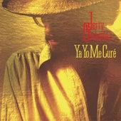 Ya Yo Me Cure by Jerry Gonzalez