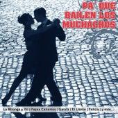 Pa' Que Bailen los Muchachos by Various Artists