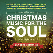 Christmas Music for the Soul - Classic Memories de Various Artists