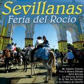Sevillanas para Bailar en la Feria del Rocío. Romería en Sevilla. de Various Artists