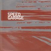 Essential Speed Garage de Various Artists