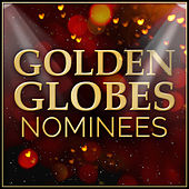 Tracks from the Golden Globes 2014 Nominees van L'orchestra Cinematique