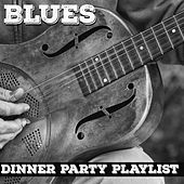 Dinner Party Playlist: Back Porch Blues by Various Artists