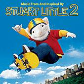Music From and Inspired by Stuart Little 2 by Various Artists