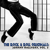 The Rock & Roll Originals: Johnny Hallyday, Vol. 5 de Johnny Hallyday