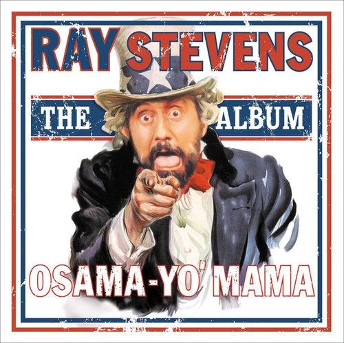Osama - Yo' Mama by Ray Stevens