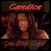 One Step Closer by Candice