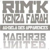 Au-delà des apparances (Maghreb United) de Rim.K
