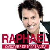 Canciones De Toda La Vida de Raphael