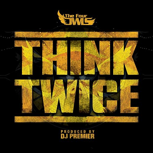 Think Twice by The Four Owls