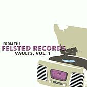 From The Felsted Records Vaults, Vol. 1 von Various Artists
