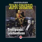 Folge 98: Treffpunkt Leichenhaus von John Sinclair