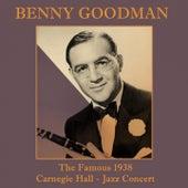 The Famous 1938 Carnegie Hall Jazz Concert de Benny Goodman