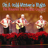 On a Cold Winter's Night (The Kingston Trio Holiday Concert) de The Kingston Trio