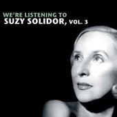 We're Listening To Suzy Solidor, Vol. 3 von Various Artists