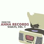 From The Anna Records Vaults, Vol. 1 von Various Artists