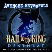 Hail To The King: Deathbat de Avenged Sevenfold
