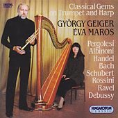 Pergolesi / Cabezon / Albinioni / Daquin / Handel / Bach: Trumpet and Harp Arrangements von Various Artists