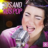 '30s and '40s Pop by Various Artists