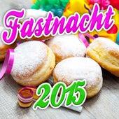 Fastnacht 2015 de Various Artists