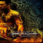 Borderland: Music from the Original Motion Picture de Various Artists