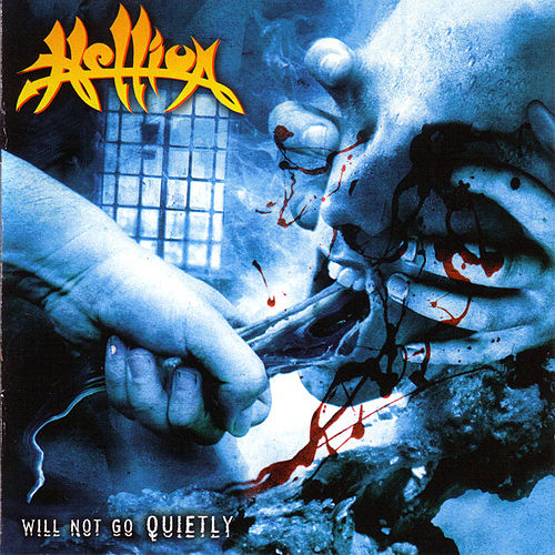 Will Not Go Quietly by Hellion