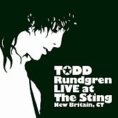 Live at The Sting - New Britain, CT by Todd Rundgren