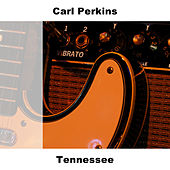 Tennessee by Carl Perkins