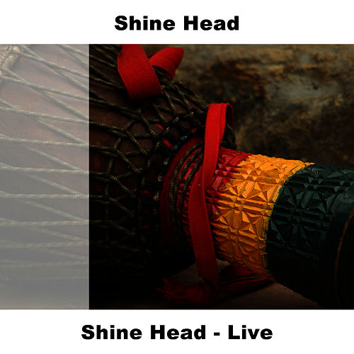 Shine Head - Live by Shinehead