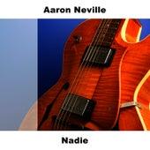 Nadie von Aaron Neville