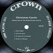 Christmas Carols by Johnny Cole and The Robert Evans Chorus