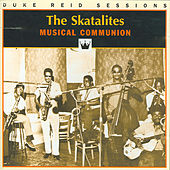 The Skatalites - Musical Communion by Various Artists