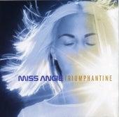 Triumphantine by Miss Angie