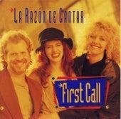 La Razon De Cantar by First Call