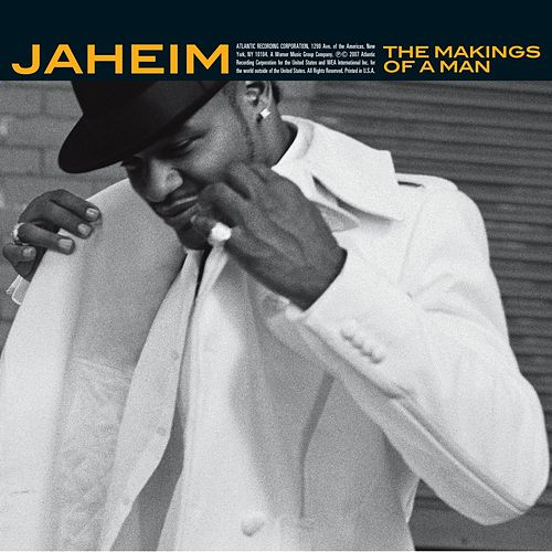 The Makings Of A Man by Jaheim