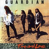 Fire And Love by Guardian