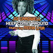 Keep Coming Around by Joi Cardwell