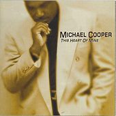 This Heart Of Mine de Michael Cooper