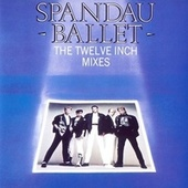 The Twelve Inch Mixes de Spandau Ballet