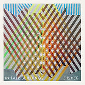 Driver de In Tall Buildings
