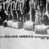 The Ireland America Connection, Vol. 2 de Various Artists