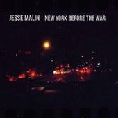 New York Before the War de Jesse Malin