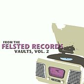 From The Felsted Records Vaults, Vol. 2 von Various Artists