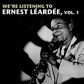 We're Listening To Ernest Léardée, Vol. 1 de Various Artists