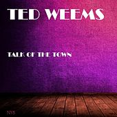 Talk of the Town de Ted Weems