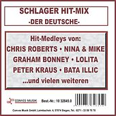 Der deutsche Schlager Hit-Mix von Various Artists