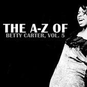 The A-Z of Betty Carter, Vol. 5 von Betty Carter