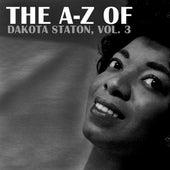The A-Z of Dakota Staton, Vol. 3 by Dakota Staton