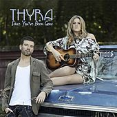 Since You Been Gone von Thyra