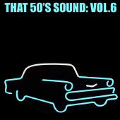 That 50's Sound, Vol. 6 de Various Artists
